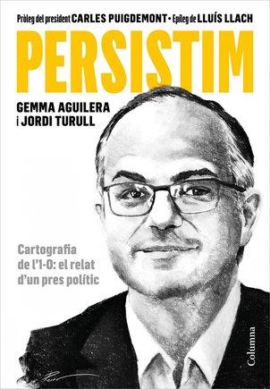 Portada del libro 'Persistim', de Jordi Turull y Gemma Aguilera.