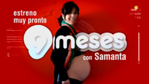Imagen promocional de Nueve meses, el nuevo programa de Samanta Villar en Cuatro.