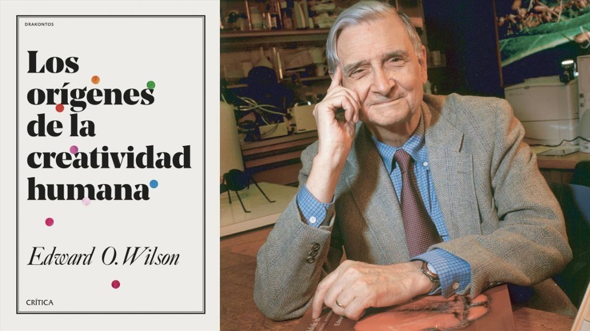 Edward O. Wilson, autor de El orígen de la creatividad humana (Crítica, 2018)