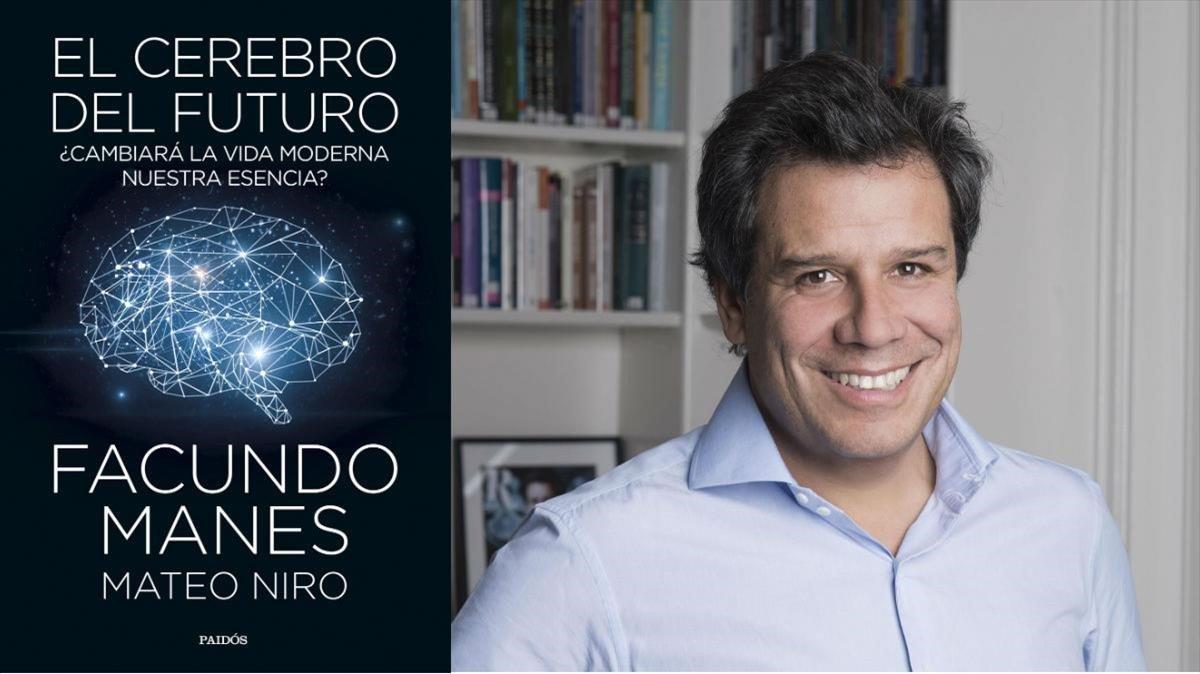 Facundo Manes,autor de El cerebro del futuro (Paidós, 2019)