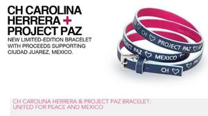 Todas las ganancias de la venta de la pulsera diseñada por Carolina Herrera irán destinados a la organización de Project Paz y a su trabajo sin fines de lucro en Juárez.