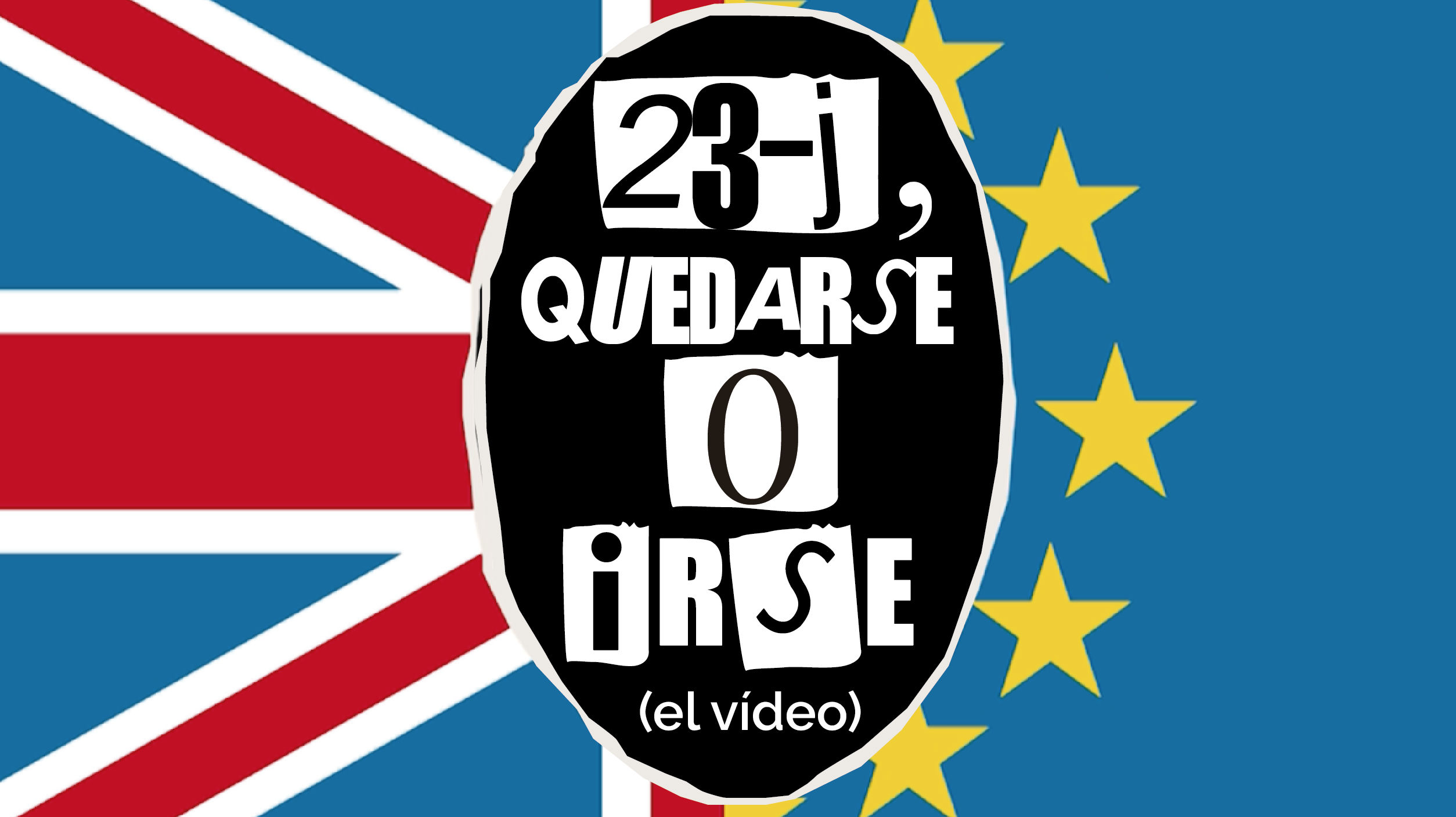 Brexit: 23-J, quedarse o irse