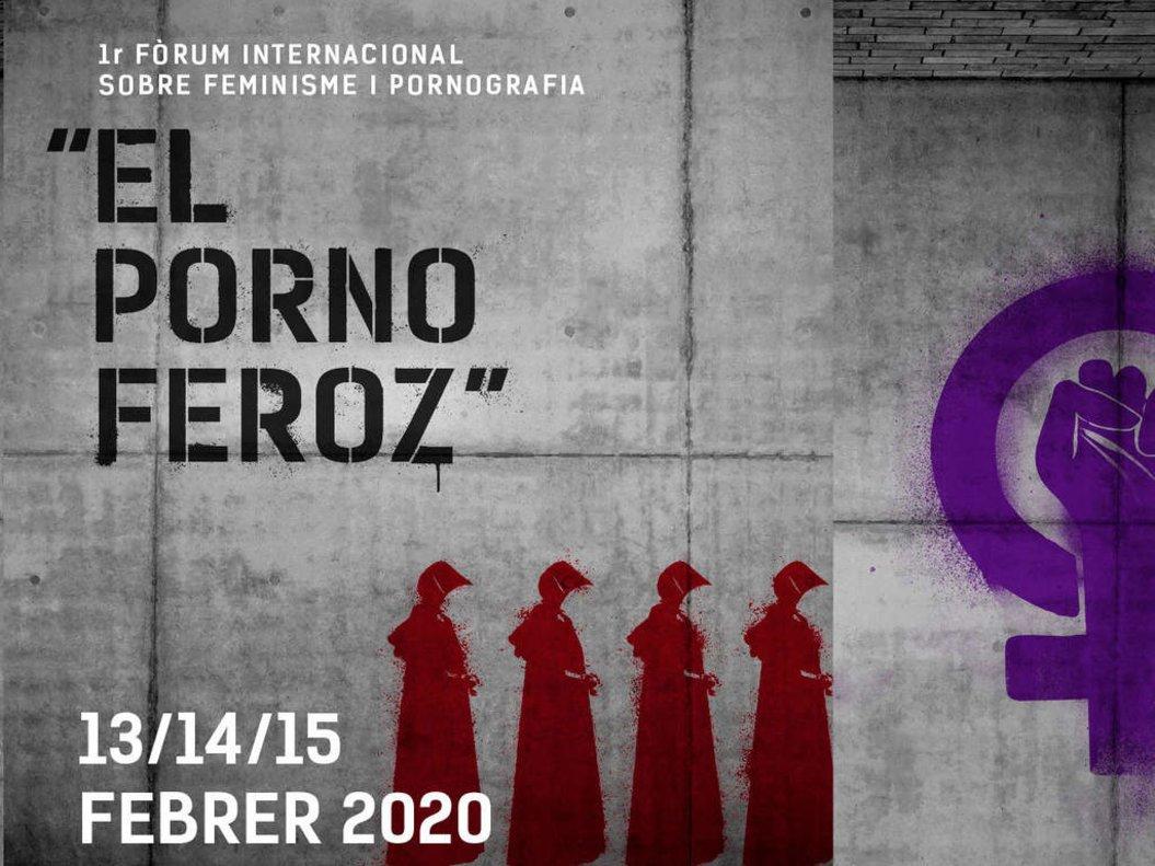 Cartel delPrimer Foro Internacional sobre Feminismo y Pornografía 'El Porno Feroz'.