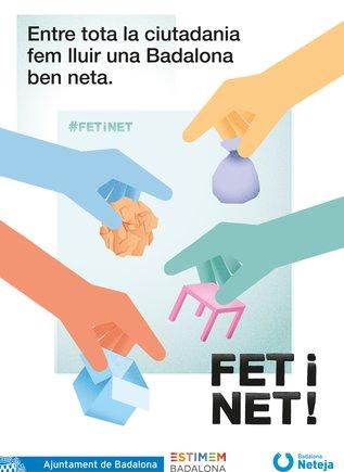 """Uno de los carteles de la campaña """"Fet i net!"""" de Badalona."""