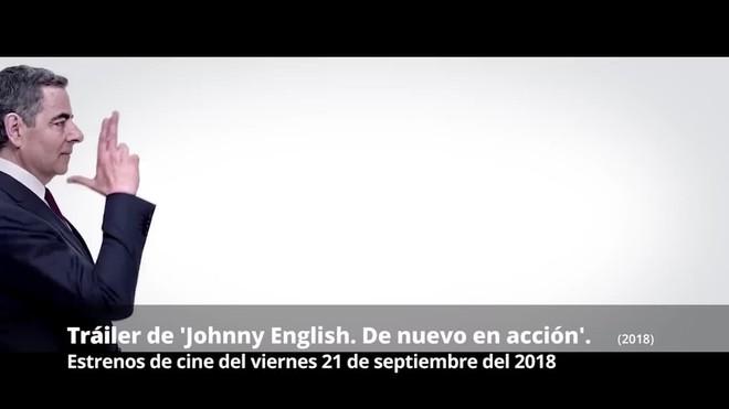 Tráiler de  Johnny English: De nuevo en acción (2018)