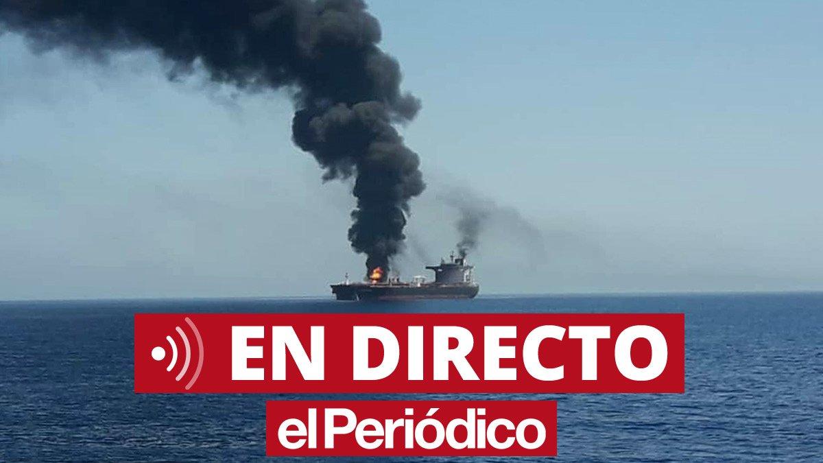 Golf d'Oman: Màxima tensió després de l'atac a dos petroliers | Directe