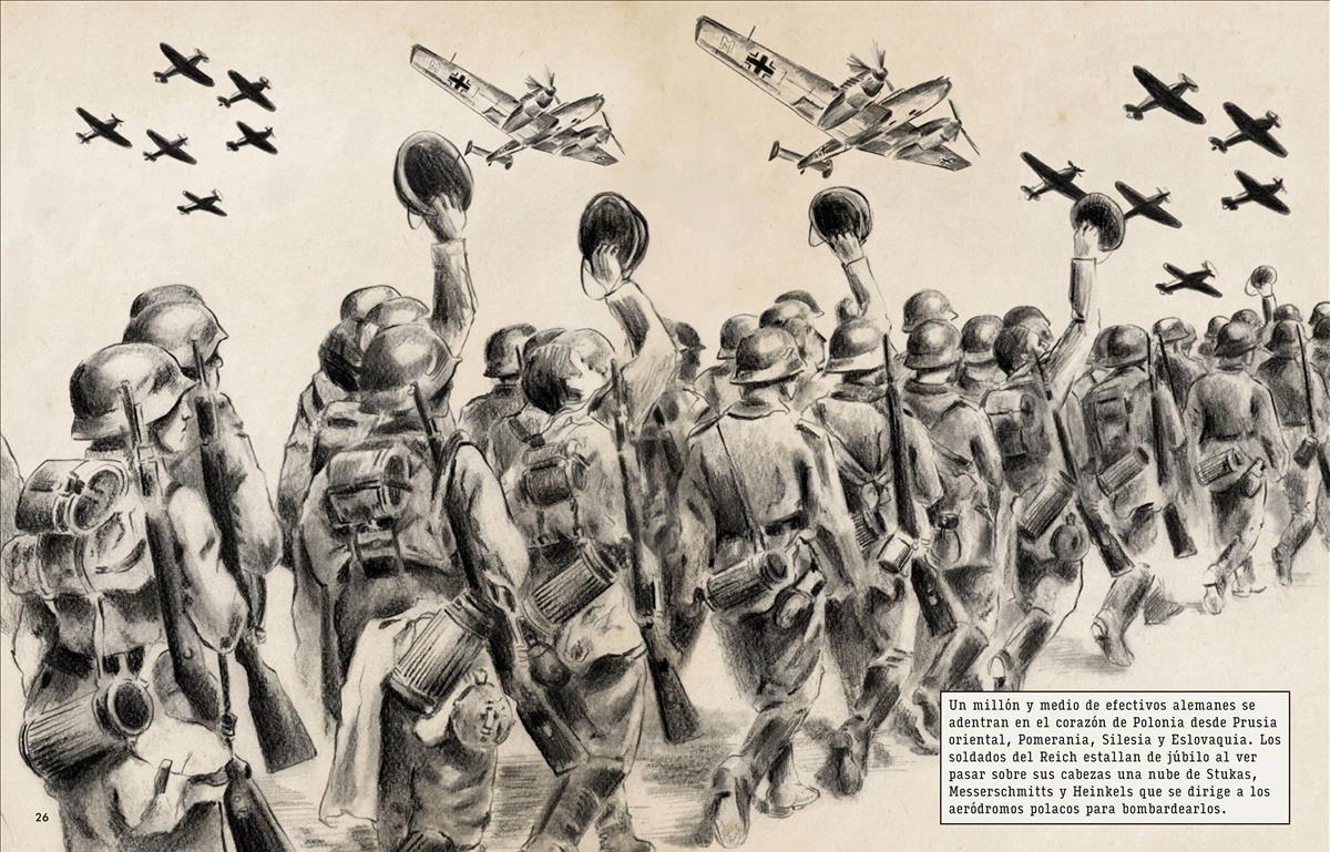 Tropas de laWehrmacht en 1939, adentrándose en Polonia, donde arrasaron 500 pueblos y asesinaron a casi 20.000 polacos y judíos. Los soldados saludan a su aviación, que bombarderálos aeródromos y ciudades polacas.
