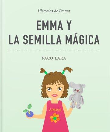 La semilla mágica, primer cuento de Paco Lara.