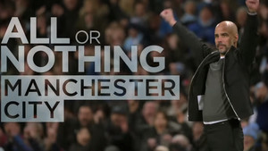 Imagen de presentació de All or nothing: Manchester City, serie documental de Amazon Prime Video.