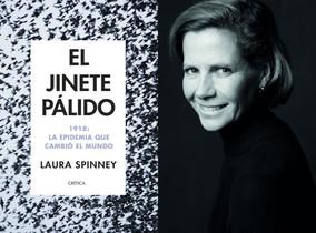 La periodista Laura Spinney, autora de El jinete pálido, un libro sobre la gripe española (Crítica, 2018)