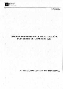 Texto de la auditoría de la intervención municipal sobre el ejercicio del 2016 en Turismo de Barcelona.