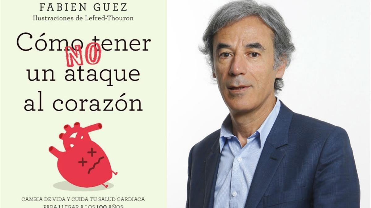 Fabien Guez, autor de Cómo no tener un ataque al corazón (Editorial Urano, 2018)