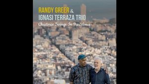 'Christmas swings in Barcelona', de Randy Greer & Ignasi Terraza Trio.