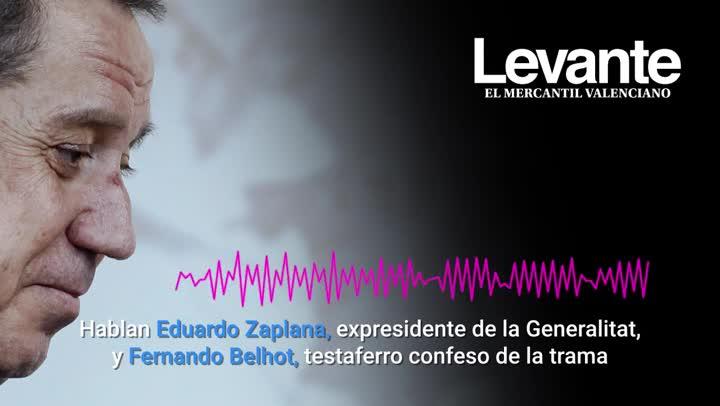 Audio del expresidente de la Generalitat Valenciana Eduardo Zaplana y de Fernando Belhot, testaferro confeso de la trama